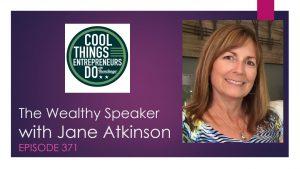 Jane Atkinson -the Wealthy Speaker