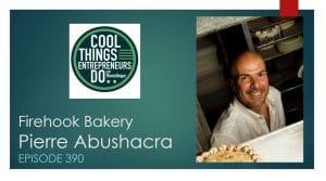 Pierre Abushacra Firehook Bakery