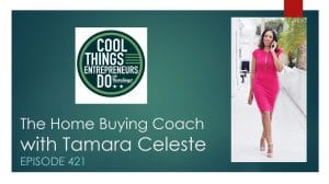 Tamara Celeste The Home Buying Coach