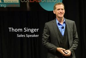 Sales Speaker - Thom Singer www.ThomSinger.com Sales kick off speaker