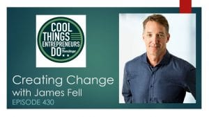 "James Fell - author of The Holy Shit Moment was a guest on the ""Cool Things Entrepreneurs Do with Thom Singer"" podcast"