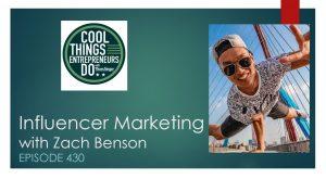 Influencer Marketing with Zach Benson