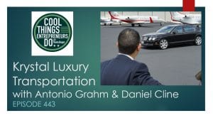 Krystal Luxury Transportation - Antonio Grahm and Daniel Cline