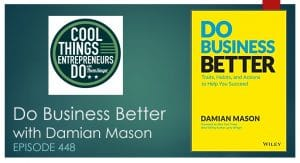 Do Business Better - New book by Damian Mason