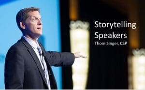 Storytelling - The Power of Storytelling for Speakers - Thom Singer