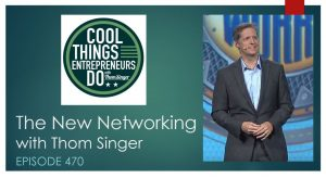 The New Networking - Thom Singer