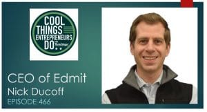 Nick Ducoff - CEO of Edmit