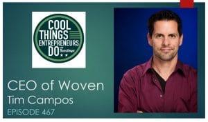 Tim Campos - CEO of Woven (Former Facebook CIO)