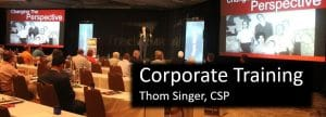 Corporate Training - Thom Singer - Corporate training program