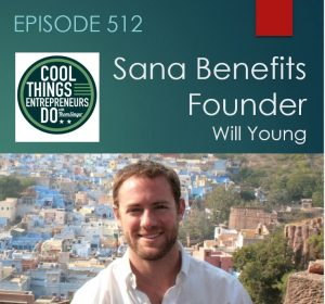Sana Benefits founder Will Young