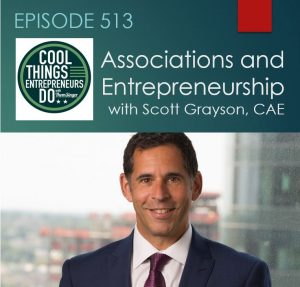 association executives and entrepreneurship with Scott Grayson - APWA