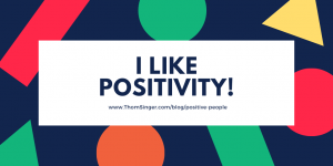 Positive People with Thom Singer
