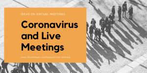 virtual meeting / virtual conference