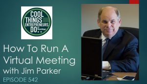 How to run a virtual meeting - with Jim Parker from Digitell